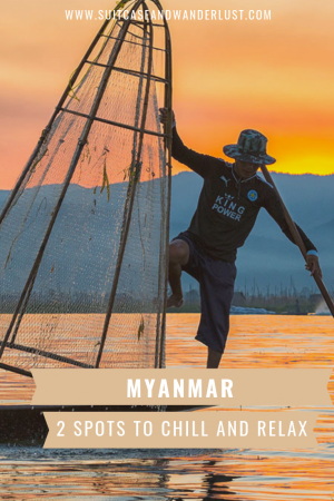 Myanmar spots to chill