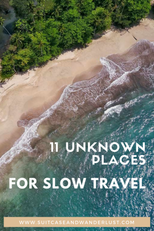 Slow travel unknown places around the world